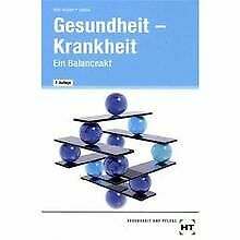 Gesundheit - Krankheit, Lehrbuch: Ein Balanceakt von Höl... | Buch | Zustand gut