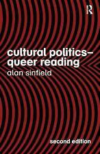 Cultural Politics - Queer Reading by Alan Sinfield (Paperback, 2005)