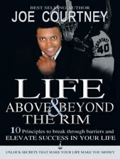 Life Above and Beyond the Rim, Courtney, Joe, Good Condition, Book