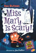 Miss Mary Is Scary! (Turtleback School & Library B