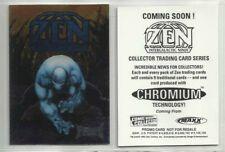 "1993 ""ZEN -INTERGALACTIC NINJA "" CHROME PROMO TRADING CARD - V/GOOD CONDITION"