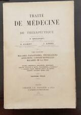TRAITE DE MEDECINE ET DE THERAPEUTIQUE, P. BROUARDEL. Tome III en 1903.
