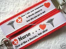 NURSE-LIKE A DOC Key Fobs (really cute keychains)