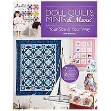 Doll Quilts Minis & More Book quilt pattern projects your size, your way Annie's