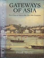13-20th c. Port Cities Asian History Economy Bombay Penang Bangkok Colonialism