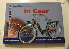 Smithsonian In Gear From Wagons To Space Shuttles ,Trains ,Model T Car ,Bikes