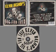 ELVIN BISHOP'S Big Fun Trio SIGNED on CD LABEL Alligator Records Blues Southern