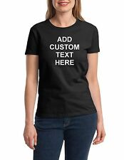 Ladies Custom Personalized T Shirts Your Own Text Business Name T-shirt Tee Gift