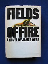 Fields of Fire by JAMES WEBB - KENT ANDERSON'S Copy SIGNED by Him