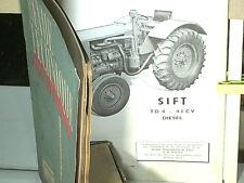 REVUE TECHNIQUE 1952: TRACTEUR AGRIOLE SIFT TD4 43CV + BOITE FORD SEMI AUTOM.