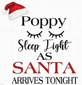 Sleep Tight Santa Is Coming Tonght Christmas Vinyl Perfect For Balloons