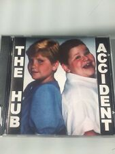 The Hub Accident CD Rock Punk Alt 8TRACKS w/Big Mouth, Screaming Contest MORE!