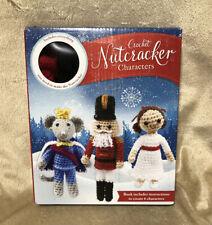 Kati Galusz Crochet Nutcracker Characters (Crochet Kit)