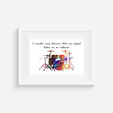 Drum set, inspired print, quote, poster, wall art, gift, musical instrument