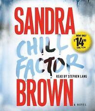 Chill Factor: A Novel Brown, Sandra Audio CD