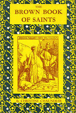 "CHRISTINE CHAUNDLER - ""THE BROWN BOOK OF SAINTS""  - 3rd MOWBRAY Imp. HB/DW(1958)"