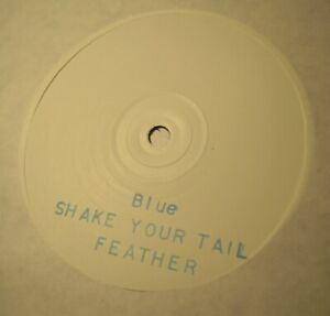 """BLUE - SHAKE YOUR TAIL FEATHER 12"""" Promo 1996 Emissions Audio Output Weatherall"""