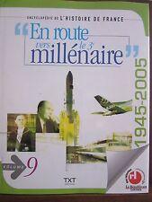 """Encyclopédie de L'Histoire de France;""""En route vers le 3e millénaire"""", Volume 9"""