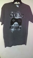 "Mens T Shirt, ""Leave This To The Professional"", Medium, Gray"