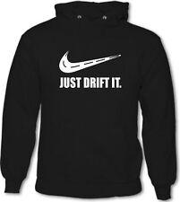 Just Drift It - Mens Funny Drifting Hoodie