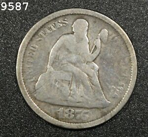 """1875-S """"Above Bow"""" Liberty Seated Dime *Free S/H After 1st Item*"""