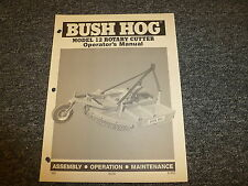Bush Hog Model 12 Rotary Cutter Owner Operator Maintenance Manual Book