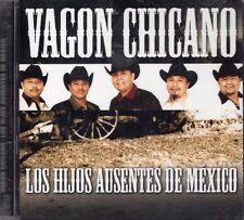 Vagon Chicano Los Hijos Ausentes de Mexico CD New Sealed
