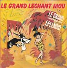 Disque 45 tours LE GRAND ORCHESTRE DU SPLENDID Le grand léchant mou 1988