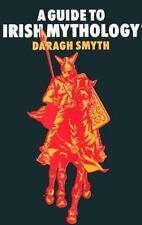 A Guide To Irish Mythology Smyth, Daragh Paperback