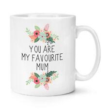 You Are My Preferito Mamma 10oz Tazza - Festa Della Mamma Day Fiori Floreale