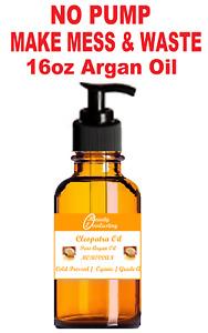 *UNREFINED*ORGANIC Cold Pressed ARGAN OIL 16oz w Pump- FROM MOROCCO!!!