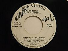 Jim Reeves dj 45 STRANGER'S JUST A FRIEND bw ROVING GAMBLER   RCA VG+ country