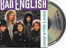 BAD ENGLISH - Don't walk away CD SINGLE 3TR UK CARDSLEEVE 1989 (EPIC)