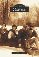 Oxford [Images of America] [OH] [Arcadia Publishing]