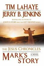 The Jesus Chronicles Ser.: Mark's Story : The Gospel According to Peter by Tim LaHaye and Jerry B. Jenkins (2009, UK-B Format Paperback)