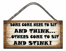 WOODEN SIGN FUNNY PLAQUE TOILET BATHROOM SHABBYSOME COME HERE TO SIT AND THINK
