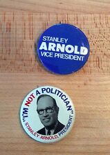 1972 and 1976 Stanley Arnold VP and President Campaigns - Pinback Buttons