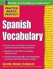 Practice Makes Perfect: Spanish Vocabulary Practice Makes Perfect Series