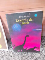 Rekorde der Urzeit, von Ernst Probst, aus dem Omnibus Verlag