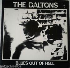 DALTONS – BLUES OUT OF HELL LP Screech rec. 1989