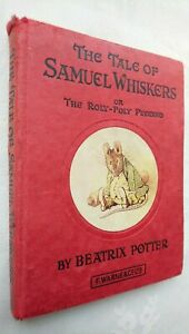 BEATRIX POTTER THE TALE OF SAMUEL WHISKERS OR ROLY-POLY PUDDING C195OS REPRINT ?