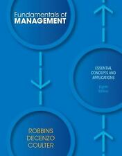 Fundamentals of Management : Essential Concepts and Applications by Mary A....