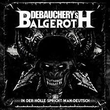 DEBAUCHERY vs. BALGEROTH - In Der Hölle Spricht Man... - Vinyl-LP- 4028466920171