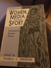 Women, Media and Sport: Challenging Gender Values by SAGE Publications Inc...
