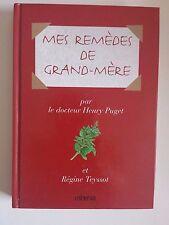 Mes remèdes de grand-mère  Henry Puget
