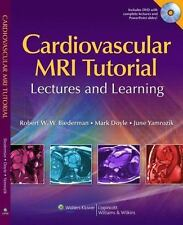 Cardiovascular MRI Tutorial : Lectures and Learning by June Yamrozik, Mark Doyle