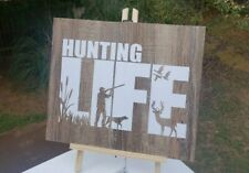Hunting life, Brown vinyl wood look, Hunting life, hunting sign for home