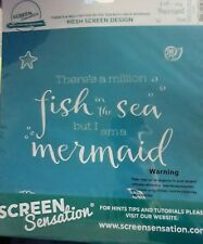 Screen Sensation 12x12 - There's a Million Fish in the Sea but I am a Mermaid