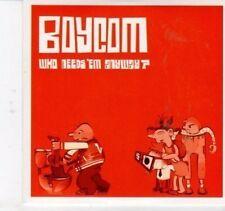 (DH978) Boycom, Who Needs 'Em Anyway? - 2010 DJ CD