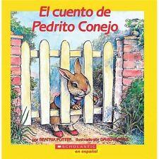 El Cuento de Pedrito Conejo Spanish Edition